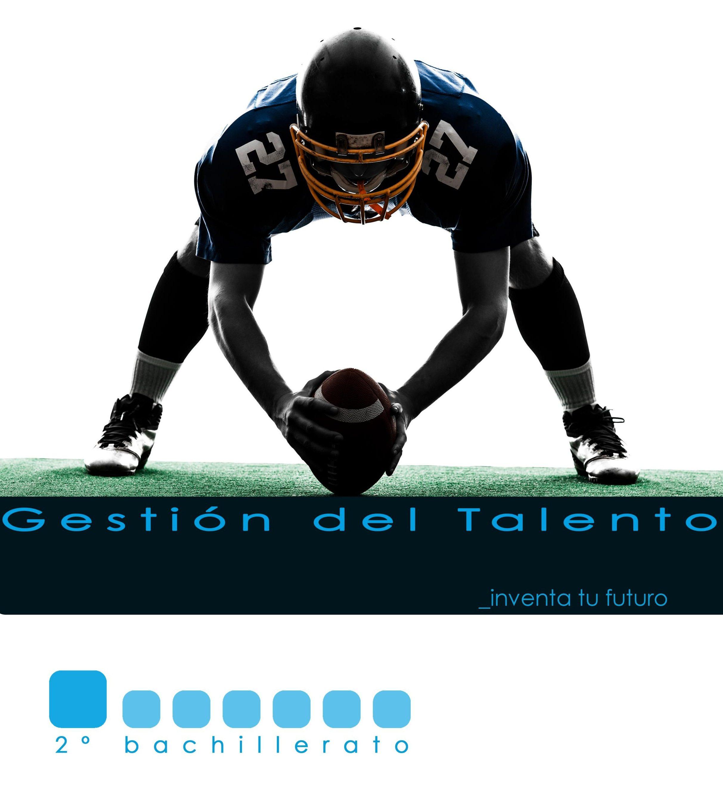 2º de Bachillerato Gestión del talento
